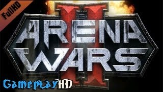 Arena Wars 2 Gameplay (PC HD)