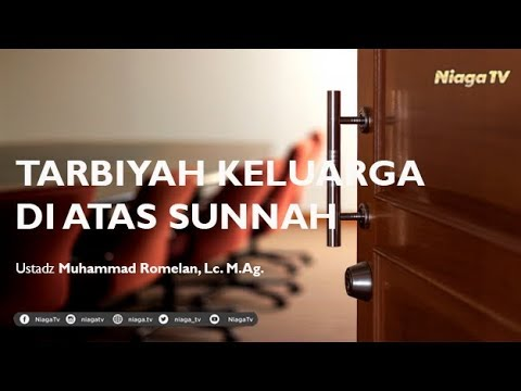 [Live Mutiara Ilmu]  TARBIYAH KELUARGA DI ATAS SUNNAH  - Ustadz Muhammad Romelan, Lc. M.Ag.