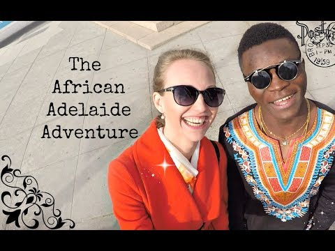 African Adelaide Adventure: Part 1