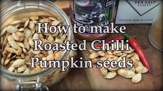 How to make Chili Roasted Pumpkin Seeds Recipe