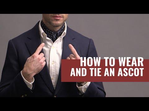 5 Ways To Wear An Ascot | How To Tie An Ascot Cravat | Ascot Tie