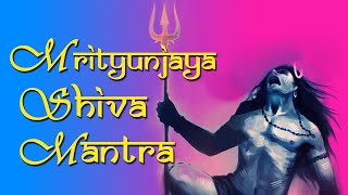 """Mrityunjaya Stotram"" - Mrityunjaya Shiva Mantra - Sacred Chants of Shiva - Shiva Stotram Powerful"