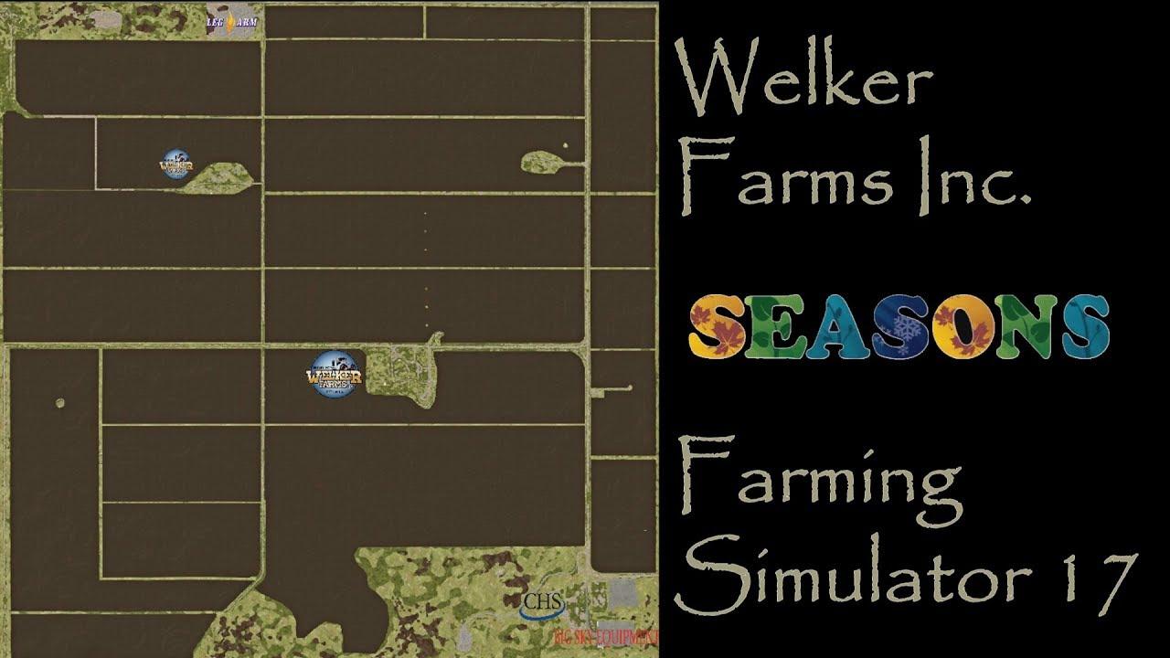 Farming Simulator 17 - Map First Impression - Welker Farms Inc