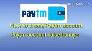 paytm par account kaise banaye in hindi