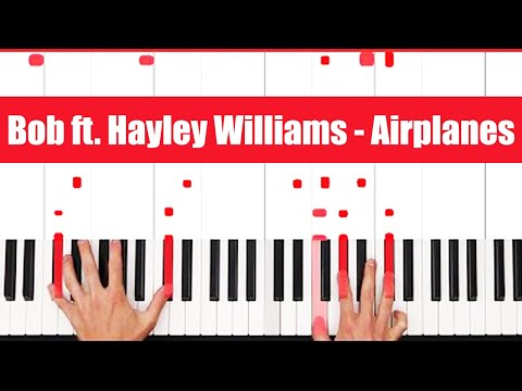 Airplanes Bob ft. Hayley Williams Piano Tutorial - EASY
