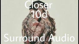 Closer 10d Surround Audio    Use your earphone    Jukebox EXO