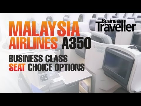 Malaysia Airlines A350 - Selecting The Best Seat In Business