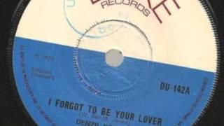 Denzil Dennis I forgot to be your lover