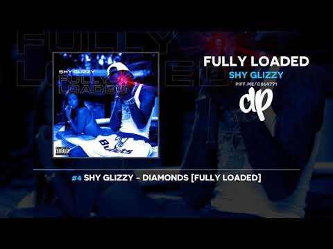 Shy Glizzy - Fully Loaded (FULL MIXTAPE)