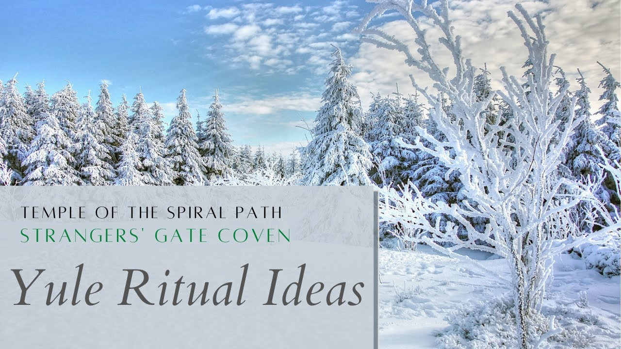 TSP's 12 Days of Yule 2020 - DAY 6 - Winter Solstice Ritual Ideas