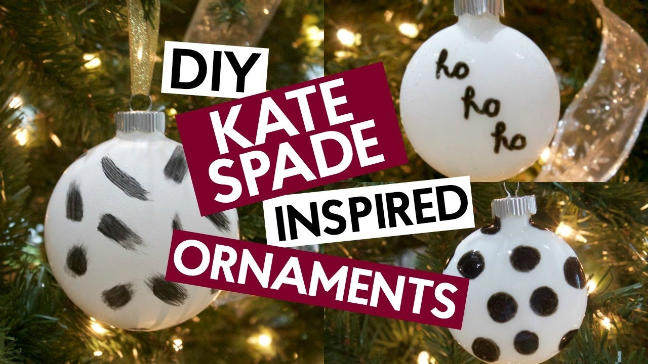 DIY KATE SPADE INSPIRED ORNAMENTS | CHRISTMAS CRAFT - YouTube
