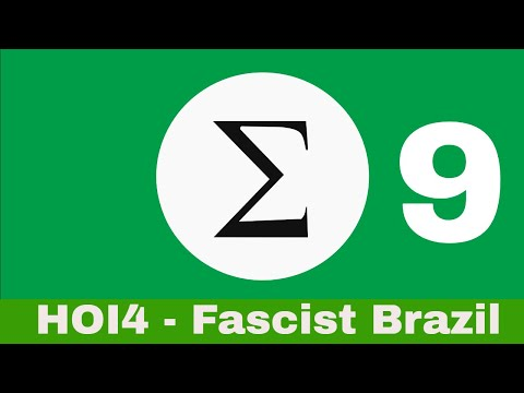 HOLDING FAST - FASCIST BRAZIL - Hearts of Iron IV - Episode 9
