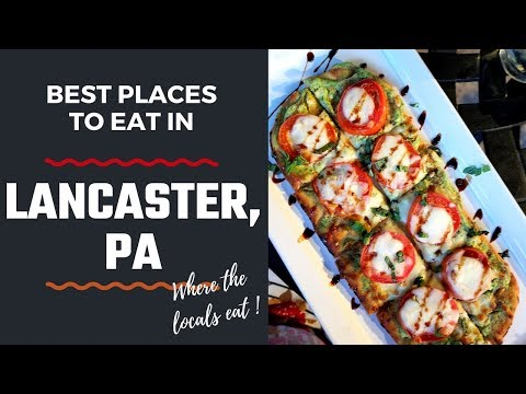 5 Best Places To Eat In Lancaster County/Where The Locals Eat
