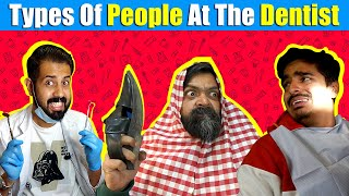 Types of PEOPLE At The DENTIST | Bekaar Films | Comedy Skit