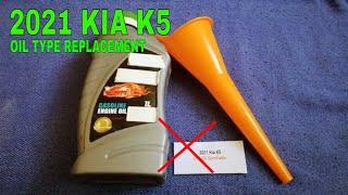2021 Kia K5 Oil Type