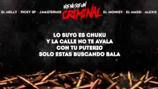 El Melly Vos No Sos Un Criminal Ft Varios Artistas(Oficial Remix) 2016