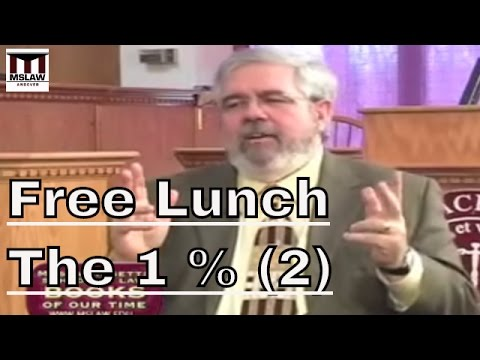 Free Lunch: How The One Percent Profit at Government Expense, part 2