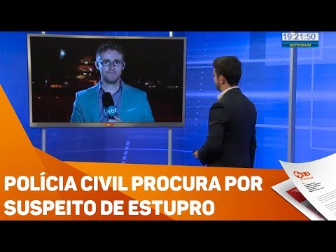 Polícia civil procura por suspeito de estupro - TV SOROCABA/SBT