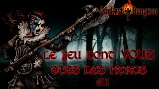 - Sensations Fortes - Darkest Dungeon #11 Let