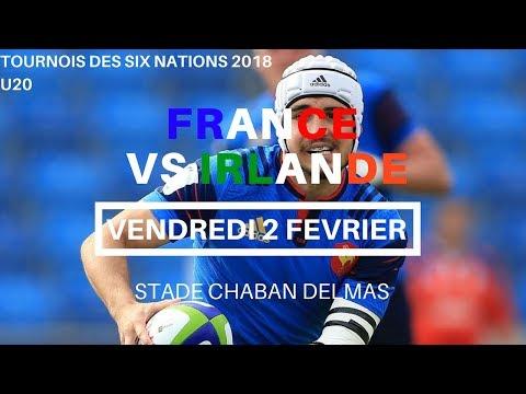 U20 | France - Irlande / Tournois des Six Nations 2018