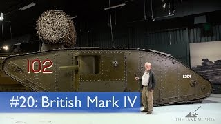 Tank Chats #20 Mark IV | The Tank Museum