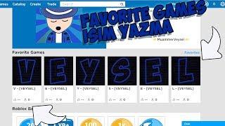 😎 ROBLOX FAVORITE GAMES PART NAME WRITING (Profilbearbeitung) 😎 roblox english, MuammerVeysel