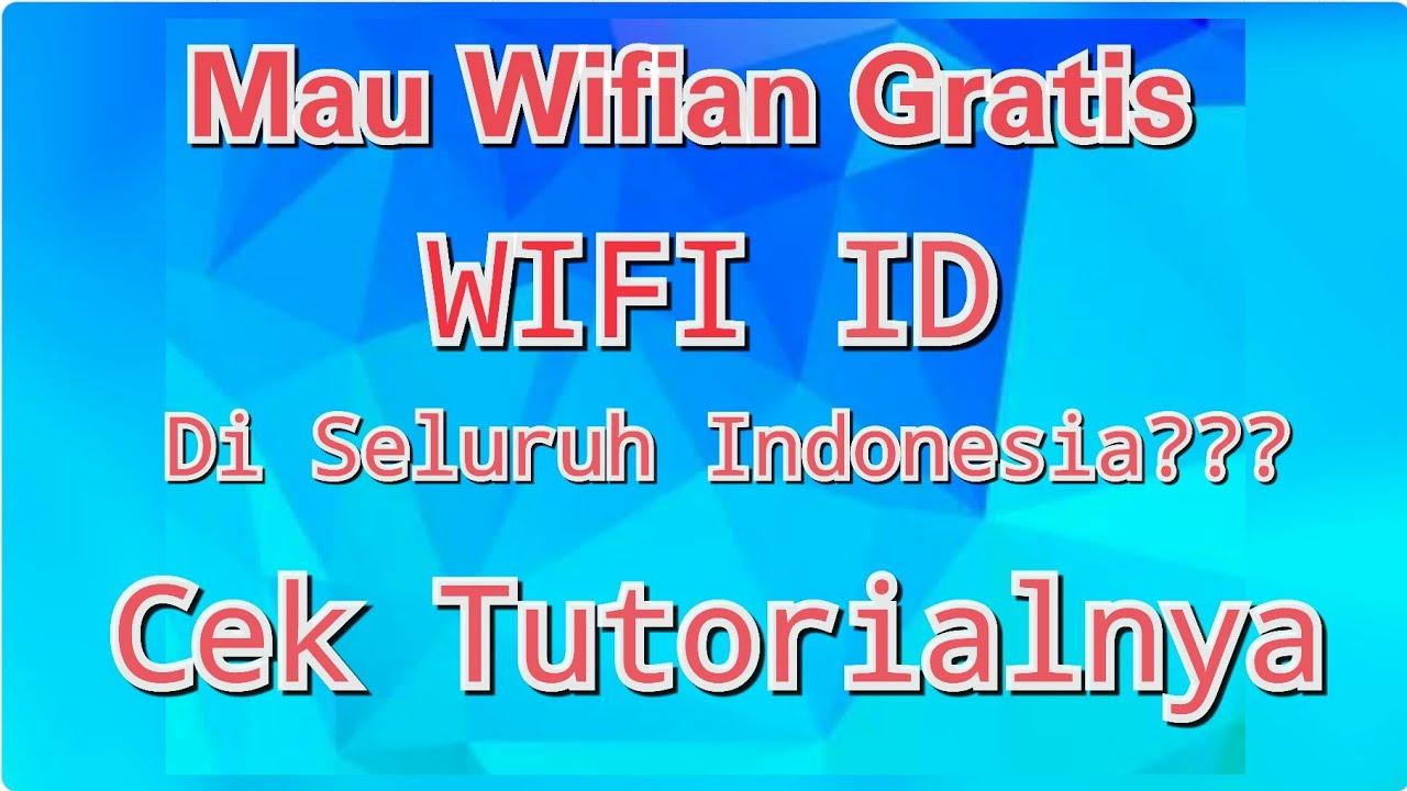 Trik Login Wifi ID di Seluruh Indonesia (Pelanggan ...