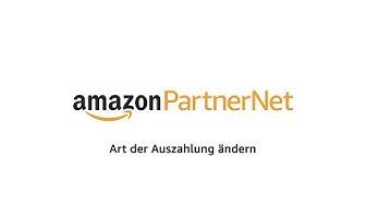 Art der Auszahlung im Amazon PartnerNet ändern