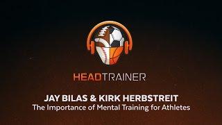 HeadTrainer - Bilas and Herbstreit on Mental Training