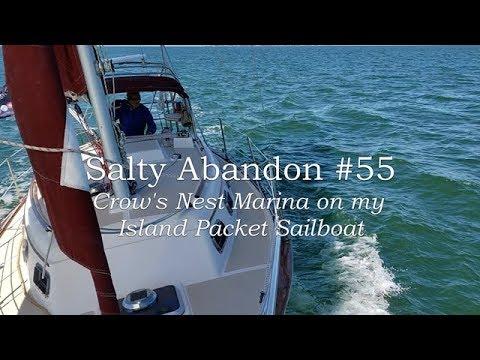 Salty Abandon #55 - Crow's Nest Marina in Venice on my Island Packet Sailboat