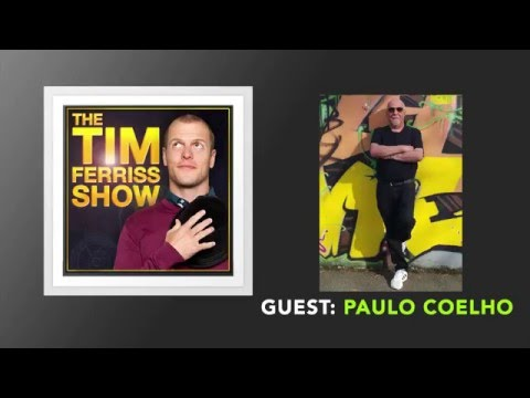Paulo Coelho Interview (Full Episode) | The Tim Ferriss Show (Podcast)