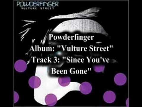 Powderfinger - Since You've Been Gone