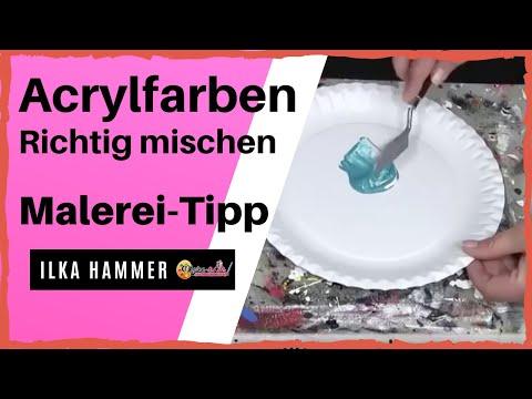 Acrylmalerei Anleitung – Mischen von Acrylfarben – 5 fatalsten Fehler in der Acrylmalerei Anleitung