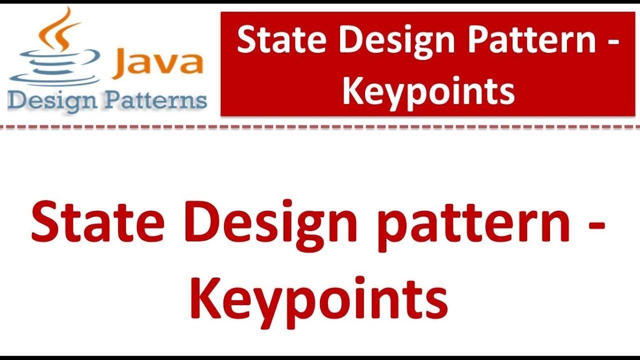 State Design Pattern Keypoints Pattern Design Design Pattern