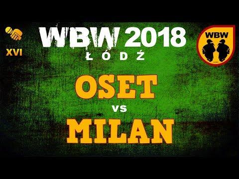 bitwa OSET vs MILAN # WBW 2018 Łódź (1/4) # freestyle battle