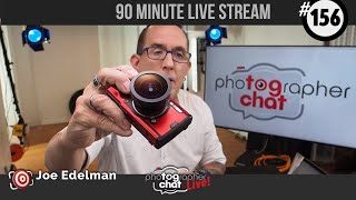 🔴 TogChat™ #156 - LIVE Photography Q&A with Joe Edelman