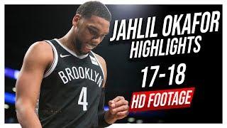 Nets C Jahlil Okafor 2017-2018 Season Highlights