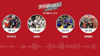 Patriots, 49ers, Rams, Browns | SPEAK FOR YOURSELF Audio Podcast