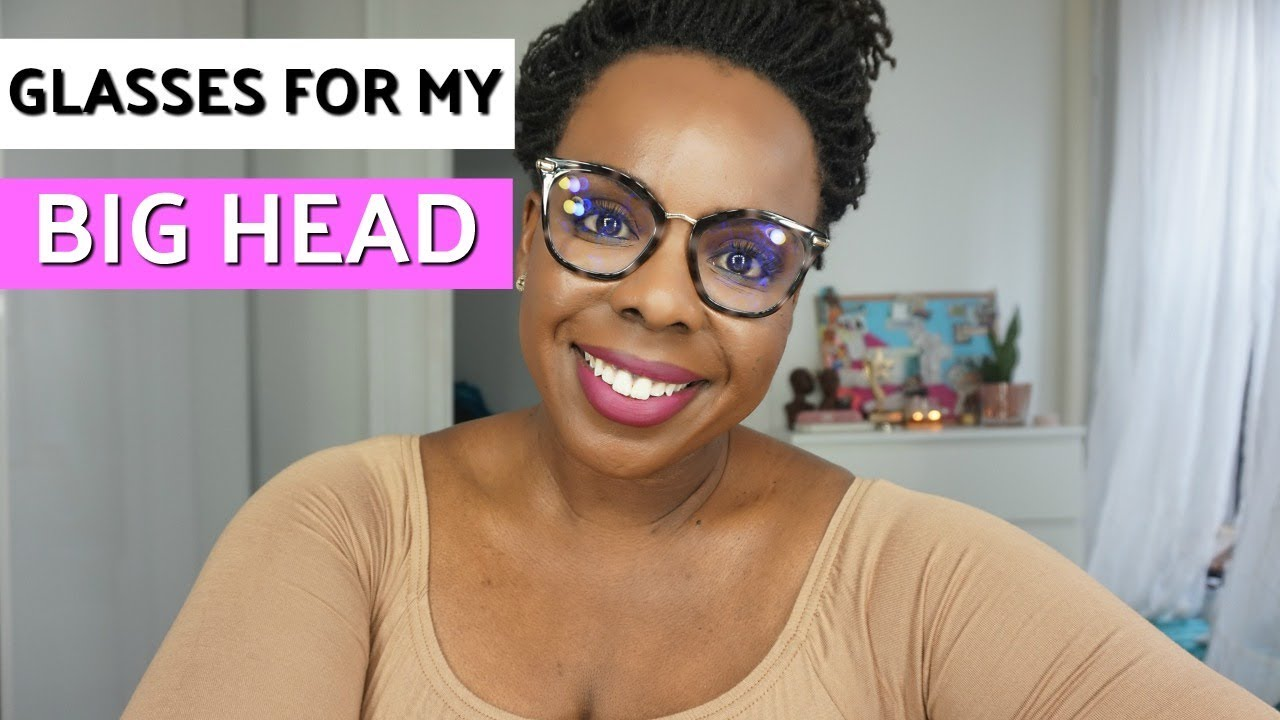 How I Found Glasses for My Big Head - YouTube