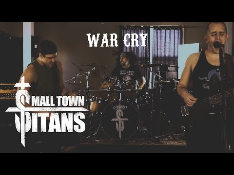 Small Town Titans - War Cry