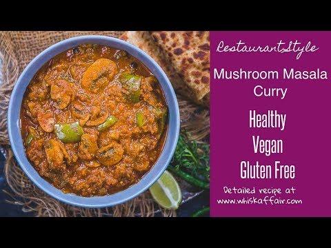 Spicy Mushroom Masala Recipe Step By Step Video Whiskaffair