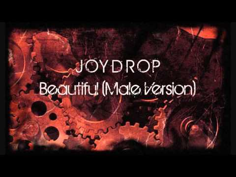 Joydrop - Beautiful (Male Version)