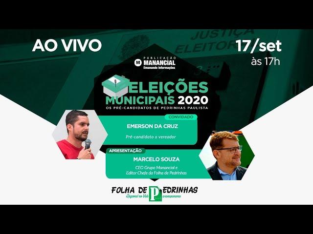 Emerson da Cruz | AO VIVO | Os pré-candidatos de Pedrinhas Paulista