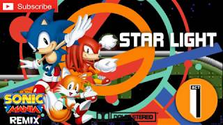 Star Light Act 1 - Sonic Mania Remix