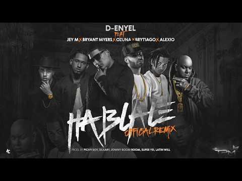 Háblale (Official Remix) - Jey M x D-Enyel,  Ozuna x Bryant Myers x Brytiago x Alexio La Bestia