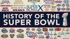 The ENTIRE History of the Super Bowl!