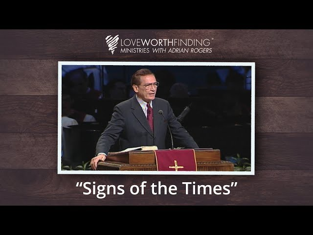 Adrian Rogers: Signs of the Times #1994