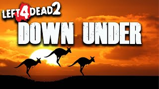 ZOMBIES DOWN UNDER | Left 4 Dead 2 PC (Zombies)