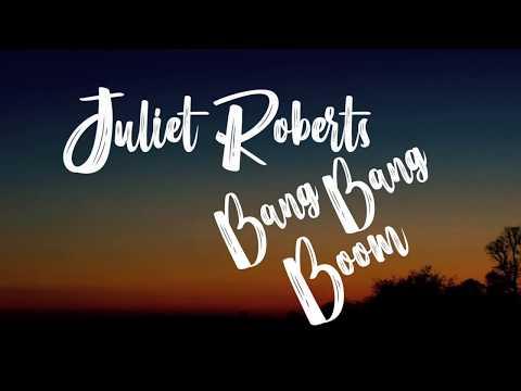 (Lyrics) Juliet Roberts - Bang Bang Boom