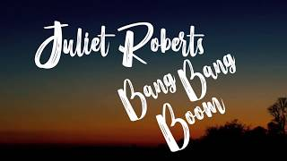 Gambar cover (Lyrics) Juliet Roberts - Bang Bang Boom